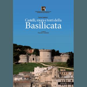 Castelli, mura e torri della Basilicata