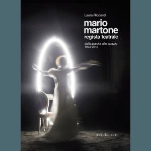 Mario Martone. Regista teatrale