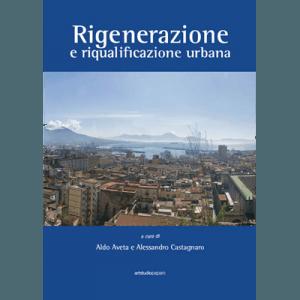 Rigenerazione e riqualificazione urbana