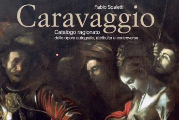 Finalmente disponibile il catalogo ragionato su Caravaggio