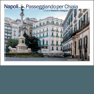 Napoli. Passeggiando per Chiaia