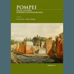 Pompei nella cultura europea contemporanea