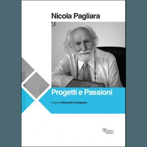 Nicola Pagliara. Progetti e passioni