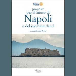 Proposte per il futuro di Napoli e del suo hinterland