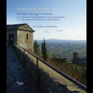 Across the Stones. Immagini, paesaggi e memoria
